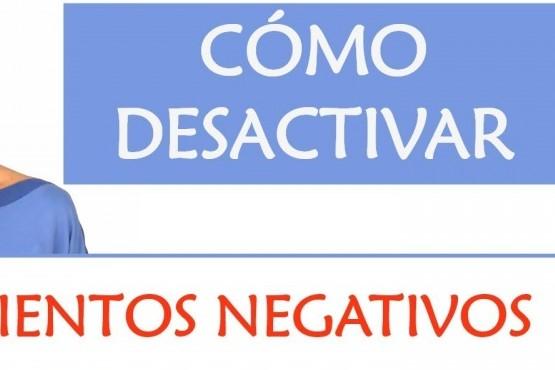 Cómo cambiar los Pensamientos Negativos