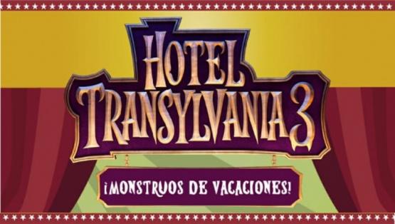 VENI A VER ¡HOTEL TRANSILVANIA 3!