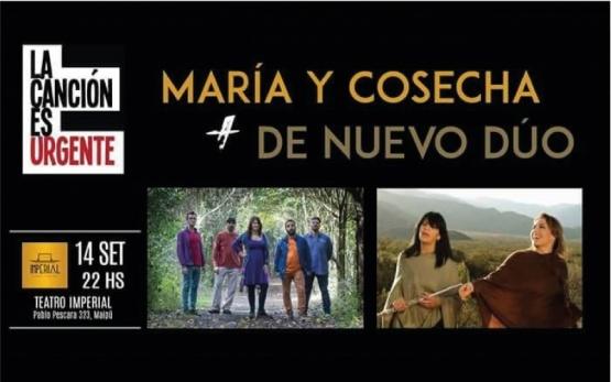 María y Cosecha + De nuevo dúo