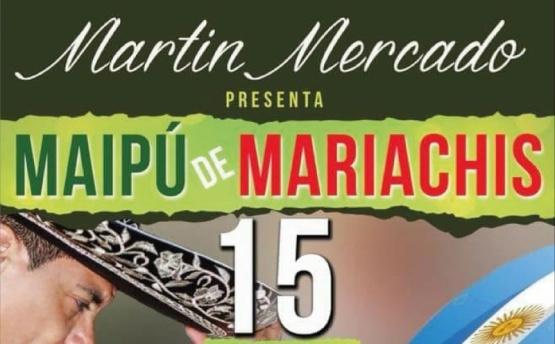 Martín Mercado presenta Maipú de mariachis
