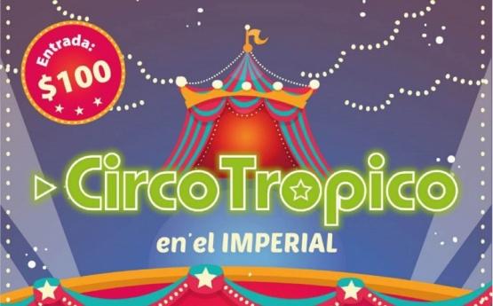 CIRCO TRÓPICO - En el Imperial